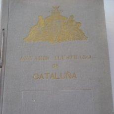 Libros antiguos: CATALUÑA. ANUARIO ILUSTRADO DE CATALUÑA. 1927. PUBLICADO POR LA SEGURIDAD COMERCIAL.. Lote 44011118