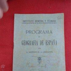 Libros antiguos: LIBRO PROGRAMA DE GEOGRAFIA DE ESPAÑA SEVILLA 1923 L-7586. Lote 44011816