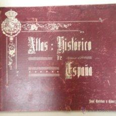 Libros antiguos: ANTIGUO ATLAS HISTORIA DE ESPAÑA - JOSÉ ESTEBAN Y GÓMEZ 1916 BUEN ESTADO. Lote 44345624