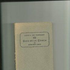 Livros antigos: 3337.- GUIA DE LA CONCA-ANTONI PALAU DULCET. Lote 44455518