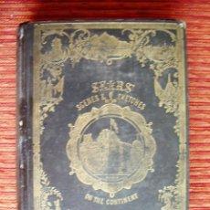 Libros antiguos: 1847-ESCENAS DE EUROPA CON 224 GRABADOS DE ITALIA ESPAÑA PORTUGAL MALTA BÉLGICA SUIZA HOLANDA TIROL.. Lote 44654885