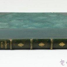 Libros antiguos: LE PAYS BASQUE, PAUL LAFOND, 1913. FRANÇAIS ET ESPAGNOL. 33X26 CM.. Lote 45045146