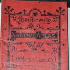 Libros antiguos: NATIONAL ATLAS - JHON HEYWOOD'S - 32 MAPAS A COLOR - CON FIRMA DE MARIA DE LA CUEVA. Lote 45125509