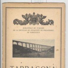 Libros antiguos: JUAN RUIZ PORTA. GUIA TURÍSTICA DE TARRAGONA. 1930. CON PUBLICIDAD. Lote 45265482
