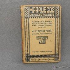 Libros antiguos: MARRUECOS EN NUESTROS DIAS. Lote 45282115