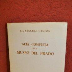 Libros antiguos: GUIA COMPLETA DEL MUSEO DEL PRADO - CANTON - AR3. Lote 45393472