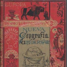 Libros antiguos: NUEVA GEOGRAFÍA UNIVERSAL, ELISEO RECLUS, TOMO I, MADRID EL PROGRESO EDITORIAL 1892. Lote 45510485