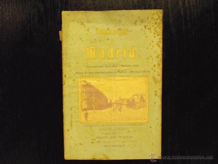 NOTICIERO GUIA MADRID 1907, VICENTE CASTRO LES (Libros Antiguos, Raros y Curiosos - Geografía y Viajes)