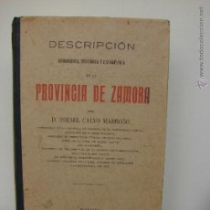 Libros antiguos: DESCRIPCION GEOGRAFICA, HISTORICA Y ESTADISTICA DE LA PROVINCIA DE ZAMORA. 1914. Lote 45658330