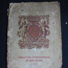 Libros antiguos: EXPOSICION INTERNACIONAL DE BARCELONA 1929. GUIA OFICIAL.. Lote 46265527
