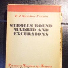 Libros antiguos: STROLLS ROUND MADRID AND EXCURSIONS. F.J. SANCHEZ CANTON. PATRONATO NACIONAL DE TURISMO. SPANISH STA. Lote 46580652