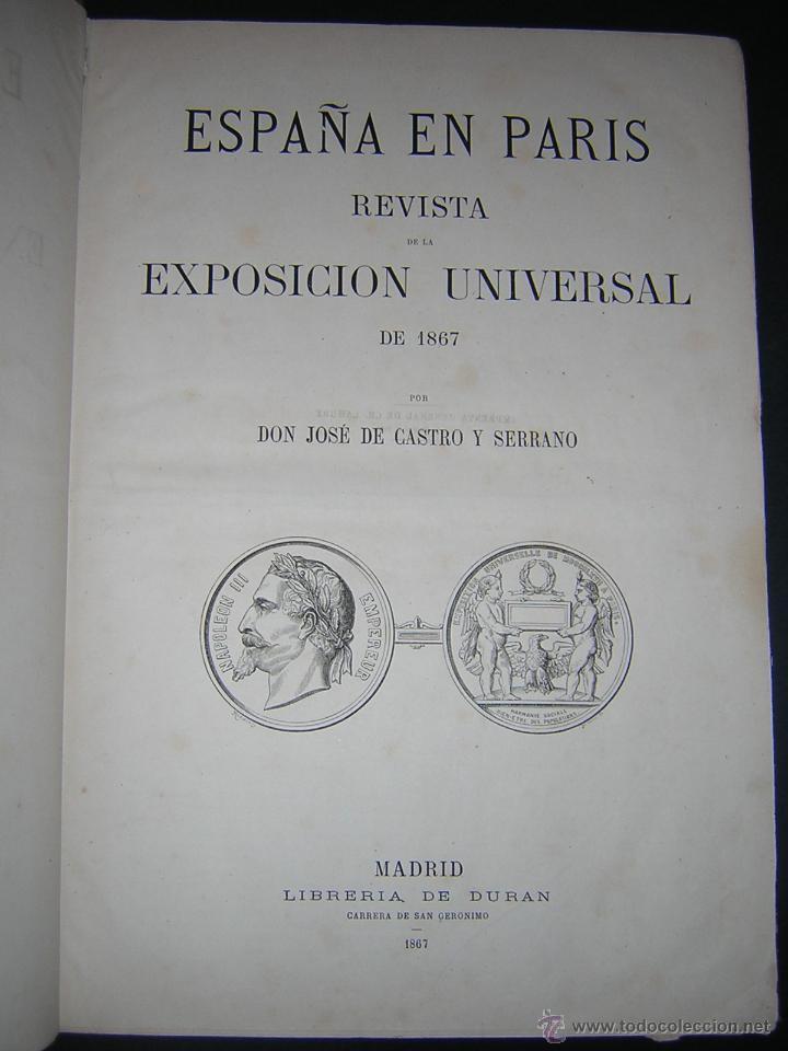 Libros antiguos: 1867 - JOSE CASTRO Y SERRANO - ESPAÑA EN PARÍS, REVISTA DE LA EXPOSICIÓN UNIVERSAL DE 1867 - Foto 2 - 46641680