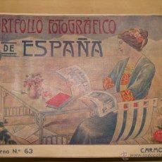 Libros antiguos: PORTFOLIO FOTOGRÁFICO DE ESPAÑA. CUADERNO Nº 63 CARMONA. CIRCA 1915. MAPA Y FOTOS. Lote 46697822