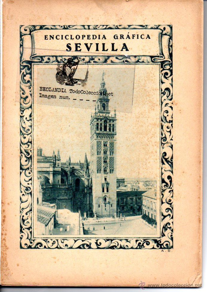 ENCICLOPEDIA GRAFICA DE SEVILLA. 1929 (Libros Antiguos, Raros y Curiosos - Geografía y Viajes)
