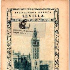 Libros antiguos: ENCICLOPEDIA GRAFICA DE SEVILLA. 1929. Lote 46702108