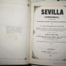 Libros antiguos: JOSÉ AMADOR DE LOS RÍOS. SEVILLA PINTORESCA. DESCRIPCIÓN DE SUS MÁS CÉLEBRES MONUMENTOS ... 1844. Lote 46743627