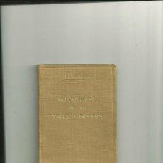 Livros antigos: 3574.-GUÍA ITINERARI DE LES VALLS D'ANDORRA. TRADUCCIÓ I ADAPTACIÓ CATALANA D'EN RAFEL DALMAU. Lote 46976640