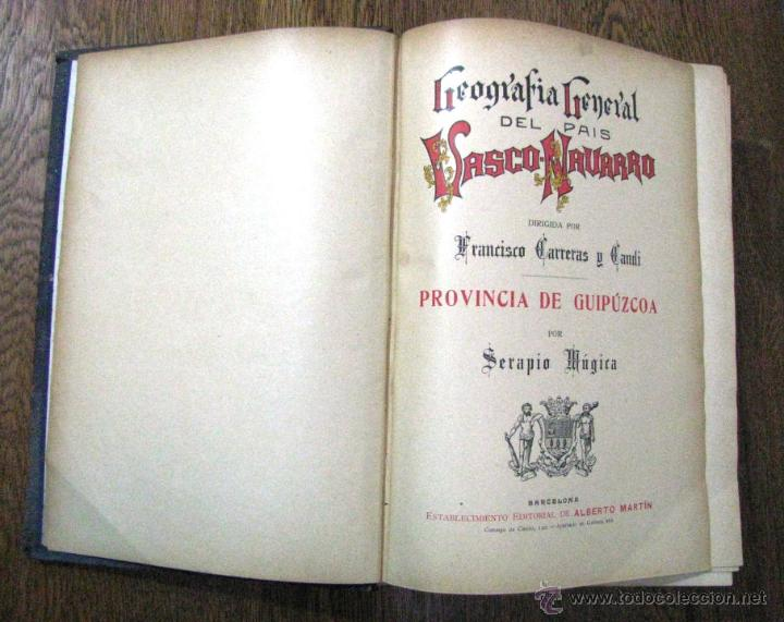 Libros antiguos: ANTIGUA GEOGRAFIA GRAL PAIS VASCO NAVARRO GUIPUZCOA SERAPIO MUGICA ALBERTO MARTIN BARCELONA C 1900 - Foto 6 - 47058113