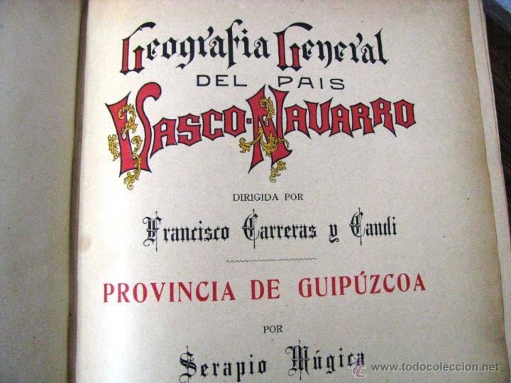 Libros antiguos: ANTIGUA GEOGRAFIA GRAL PAIS VASCO NAVARRO GUIPUZCOA SERAPIO MUGICA ALBERTO MARTIN BARCELONA C 1900 - Foto 9 - 47058113
