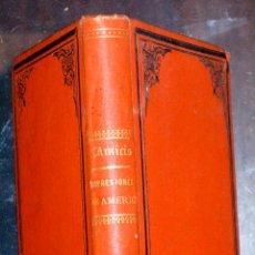 Libros antiguos: EDMONDO DE AMICIS. IMPRESIONES DE AMÉRICA, ACUARELAS Y DIBUJOS. 1889. Lote 47124571