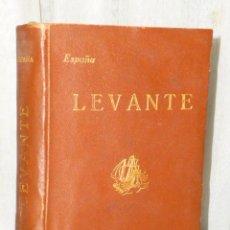 Libros antiguos: LEVANTE. (PROVINCIAS VALENCIANAS Y MURCIANAS).(1923). Lote 47269051