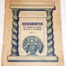 Libros antiguos: GEOGRAFIA, DE 1929. Lote 47447382