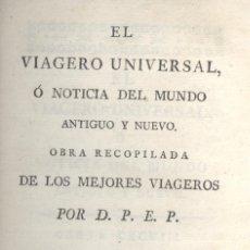 Libros antiguos: D.P.E.P. EL VIAGERO UNIVERSAL. CHILE, PERÚ, BUENOS AYRES.... MADRID, 1799. VÉASE ÍNDICE. EDM-1. Lote 48076411