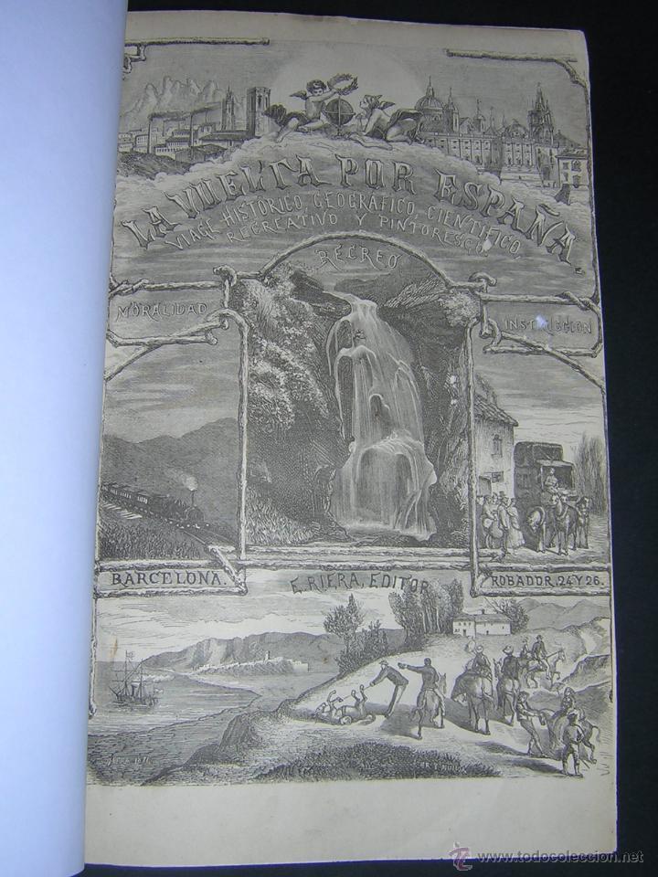 Libros antiguos: 1872 - LA VUELTA POR ESPAÑA - VIAJE HISTÓRICO, GEOGRÁFICO Y CIENTÍFICO - 3 TOMOS - GRABADOS - Foto 10 - 48181551