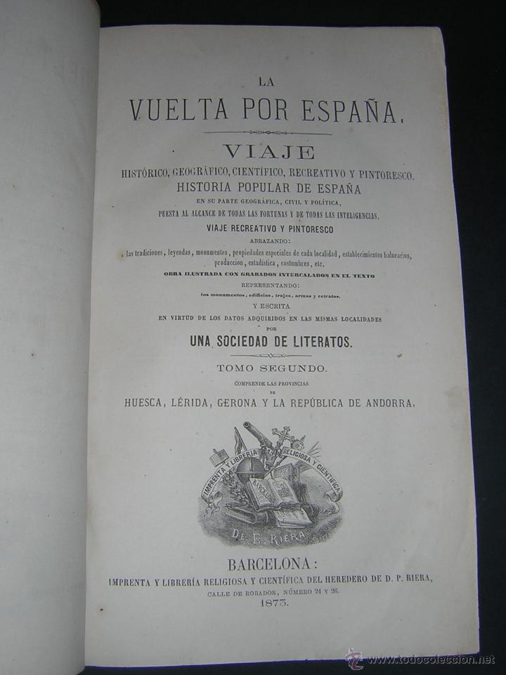 Libros antiguos: 1872 - LA VUELTA POR ESPAÑA - VIAJE HISTÓRICO, GEOGRÁFICO Y CIENTÍFICO - 3 TOMOS - GRABADOS - Foto 11 - 48181551