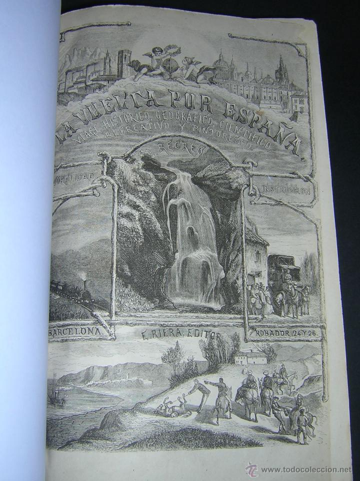 Libros antiguos: 1872 - LA VUELTA POR ESPAÑA - VIAJE HISTÓRICO, GEOGRÁFICO Y CIENTÍFICO - 3 TOMOS - GRABADOS - Foto 13 - 48181551