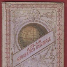Libros antiguos: ATLAS GEOGRAFICO UNIVERSAL-ESTEBAN PALUZIE-18 MAPAS ARREGLADOS-1887-MADRID-LE608. Lote 48411842