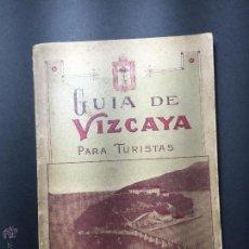 Libros antiguos: GUIA DE VIZCAYA PARA TURISTAS. AÑO 1929. Lote 48552080