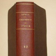 Libros antiguos: EMILIO CASTELAR. RECUERDOS DE ITALIA I Y II. 1876. Lote 48563793