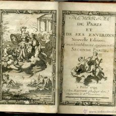 Libros antiguos: MEMORIAL DE PARIS ET SES ENVIRONS SECONDE PARTIE (PARIS, 1749). Lote 48576099