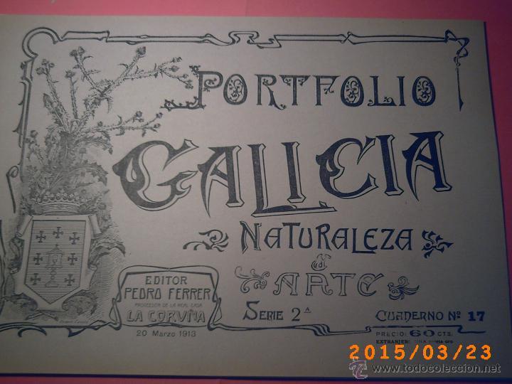 PORTFOLIO GALICIA-PEDRO FERRER 1904-FASCICULO SERIE 2ª-CUADERNO Nº 17-20/03/1913- FOTOGRABADADOS (Libros Antiguos, Raros y Curiosos - Geografía y Viajes)
