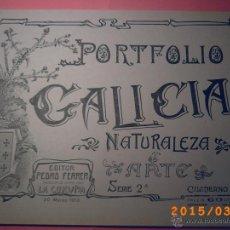 Libros antiguos: PORTFOLIO GALICIA-PEDRO FERRER 1904-FASCICULO SERIE 2ª-CUADERNO Nº 17-20/03/1913- FOTOGRABADADOS. Lote 48604041
