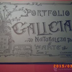 Libros antiguos: PORTFOLIO GALICIA-PEDRO FERRER 1904-FASCICULO SERIE 2ª-CUADERNO Nº 15-20/10/2012 FOTOGRABADADOS. Lote 48604104