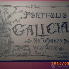 Libros antiguos: PORTFOLIO GALICIA-PEDRO FERRER 1904-FASCICULO SERIE 2ª-CUADERNO Nº 14-20/109/2012 FOTOGRABADADOS. Lote 48604159