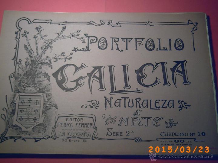 PORTFOLIO GALICIA-PEDRO FERRER 1904-FASCICULO SERIE 2ª-CUADERNO Nº 10-20/01/2011 FOTOGRABADADOS (Libros Antiguos, Raros y Curiosos - Geografía y Viajes)
