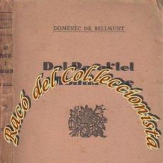 Libros antiguos: DEL PARAL·LEL A MONTMARTRE, DOMENEC DE BELLMUNT, LLIBRERIA CATALONIA, 1928. Lote 48724893