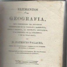 Libros antiguos: ELEMENTOS DE GEOGRAFÍA, PATRICIOPALACIO, OVIEDO IMPRENTA Y LITOGRAFÍA DE BRID, 1861, LEER. Lote 49021177