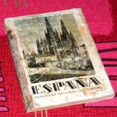 Livres anciens: ESPAÑA- PATRONATO NACIONAL DE TURISMO, HACIA 1930. Lote 49041305