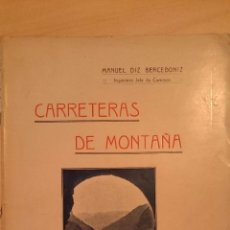 Libros antiguos: 1913 M. DIZ BERCEDONIZ CARRETERAS DE MONTAÑA ALPINAS FRANCIA SUIZA ITALIA AUSTRIA +100 LÁMINAS. Lote 49108244