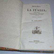 Libros antiguos: PANORAMA UNIVERSAL - HISTORIA DE ITALIA POR M. ARTAUD , BARCELONA 1840 , 333 PAG + 96 LAMINAS. Lote 49197670
