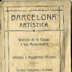Libros antiguos: BARCELONA ARTÍSTICA ALMANAQUE 1916 - ABUNDANTES FOTOGRAFÍAS Y PUBLICIDAD ILUSTRADA. Lote 49538962