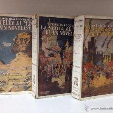 Libros antiguos: LA VUELTA AL MUNDO DE UN NOVELISTA TOMO I -II -III. Lote 49787027