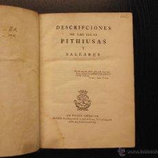 Libros antiguos: DESCRIPCIONES DE LAS ISLAS PITHIUSAS Y BALEARES, JOSE DE VARGAS PONCE, 1787. Lote 49787403