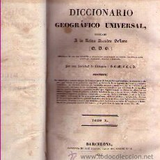 Libros antiguos: AÑO 1834 / DICCIONARIO GEOGRÁFICO UNIVERSAL. 10 TOMOS / OBRA COMPLETA ( TOMOS I AL X ). Lote 50073832