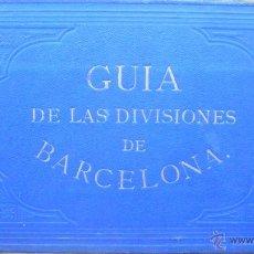 Libros antiguos: GUIA DE LAS DIVISIONES ADMINISTRATIVAS, JUDICIAL Y ECLESIÁSTICA DE BARCELONA. 1879.. Lote 50339721
