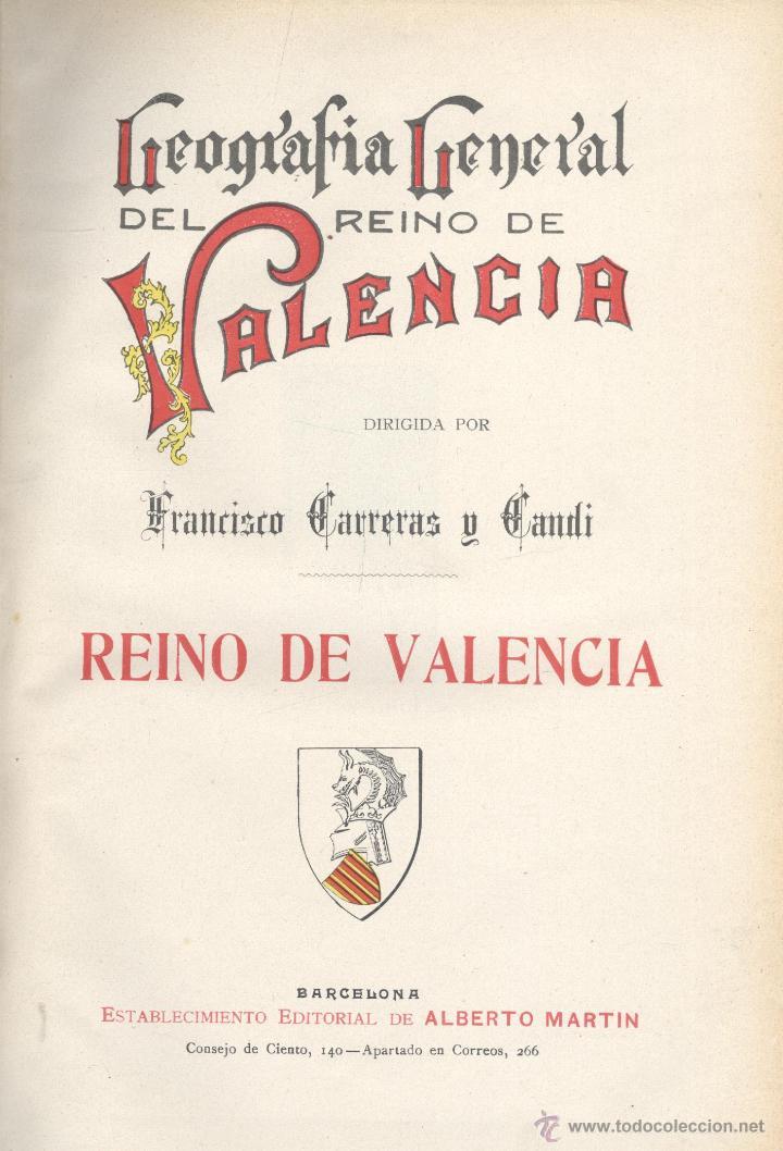 VARIOS. REINO DE VALENCIA. GEOGRAFÍA GENERAL DEL REINO DE VALENCIA. BARCELONA, C. 1919. (Libros Antiguos, Raros y Curiosos - Geografía y Viajes)